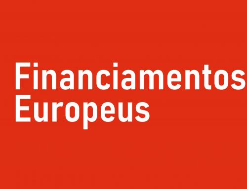 FINANCIAMENTOS EUROPEUS – PERSPETIVA GERAL